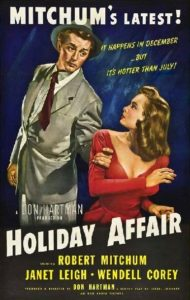 """The poster may make this heartwarming """"holiday affair"""" look like one of Mitchum's noirs, and co-star Janet Leigh a bit like a femme fatale, but I assure you the advertising is more than a little misleading!"""